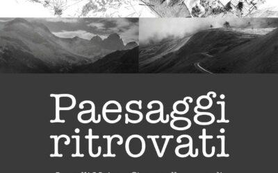 Paesaggi Ritrovati, mostra dedicata alle Valli Maira e Stura