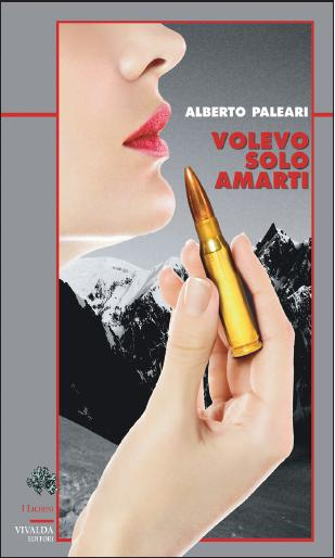 Volevo solo amarti, recensione del libro di Alberto Paleari