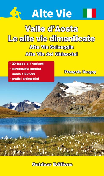 Valle d'Aosta – Le Alte Vie dimenticate