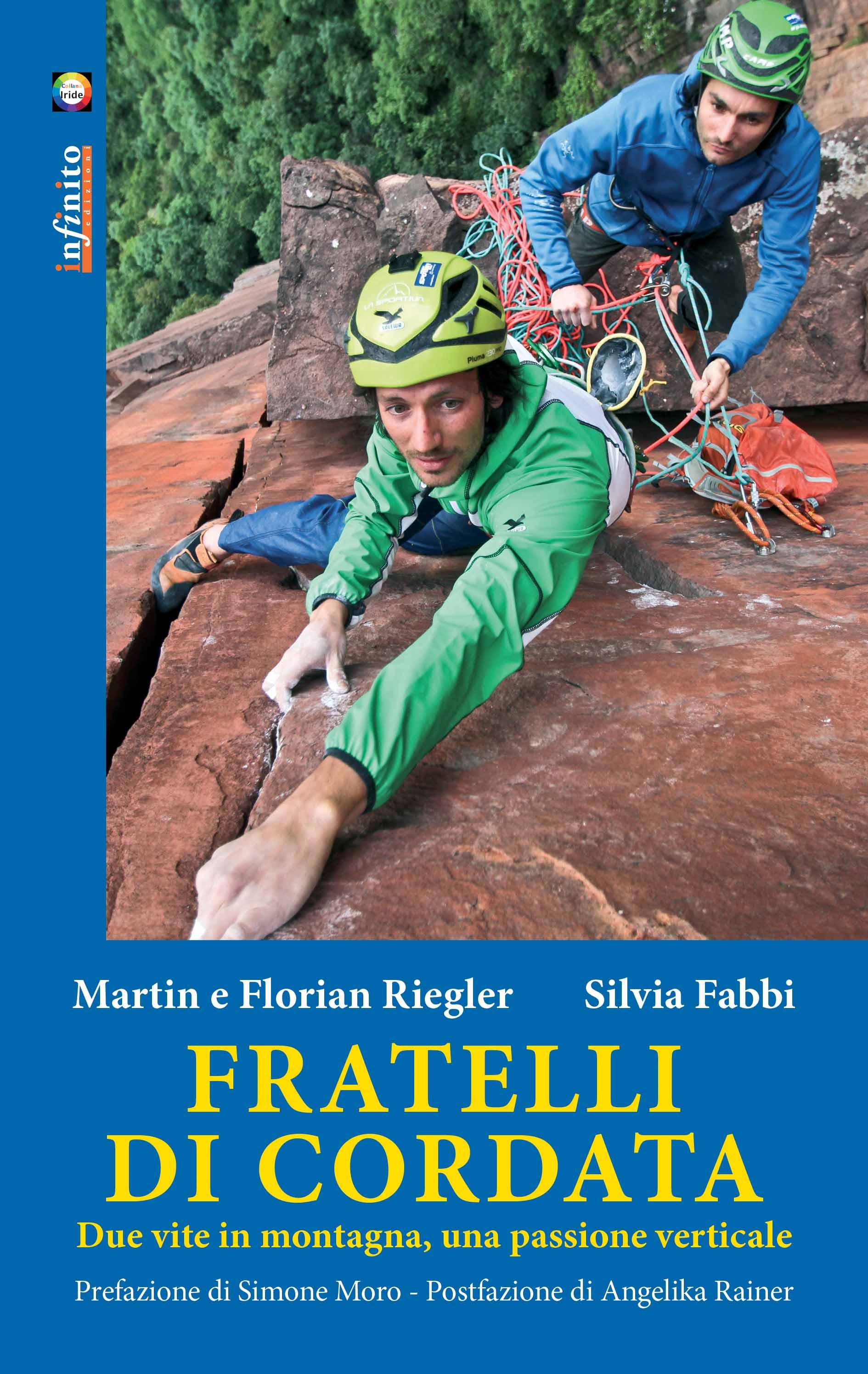 Alpinismo. Fratelli di cordata, il nuovo libro dei fratelli Riegler