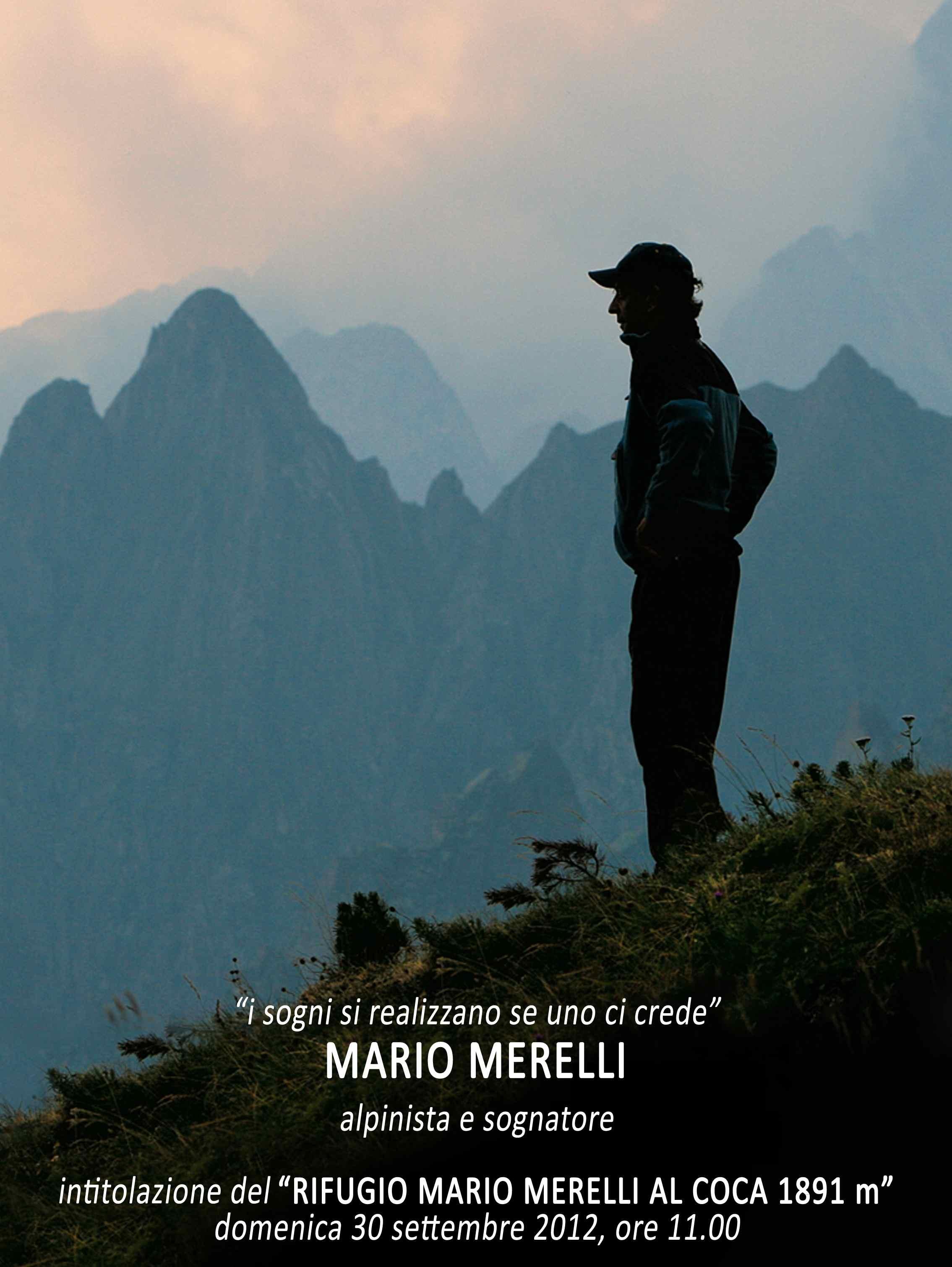 Il rifugio Coca intitolato a Mario Merelli: la cerimonia domenica 30 settembre
