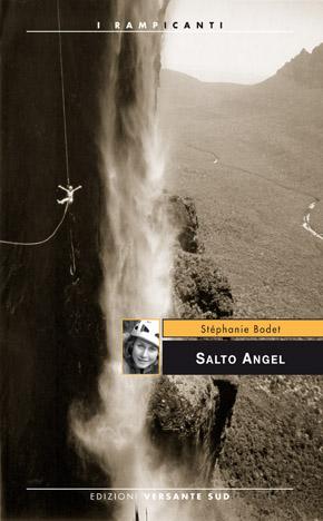 Salto Angel, Stéphanie Bodet ne racconta l'ascesa nel nuovo libro di Versante Sud