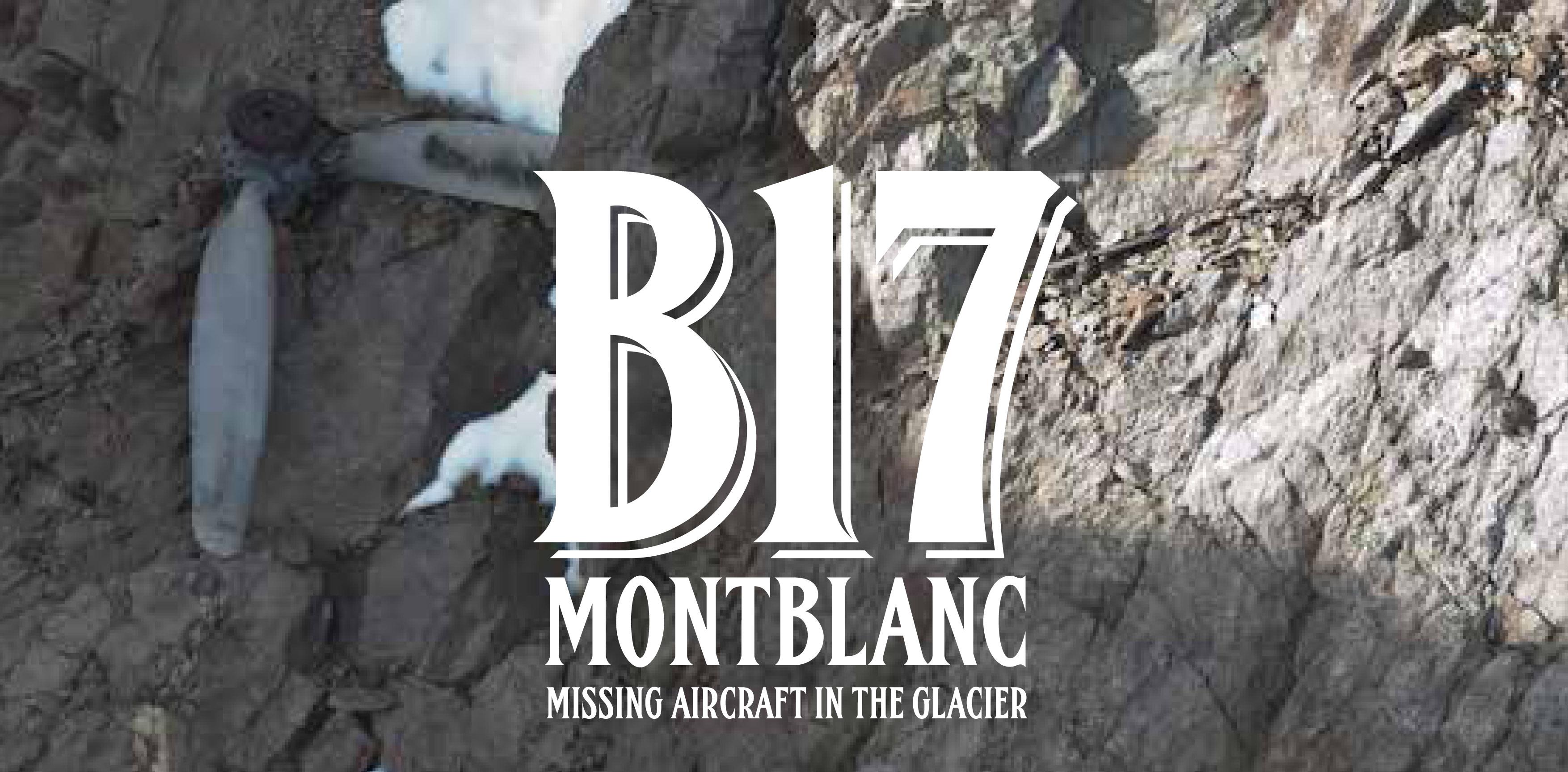 B17 Mont Blanc: un documentario dedicato all'aereo USA precipitato sull'Aiguille des Glaciers