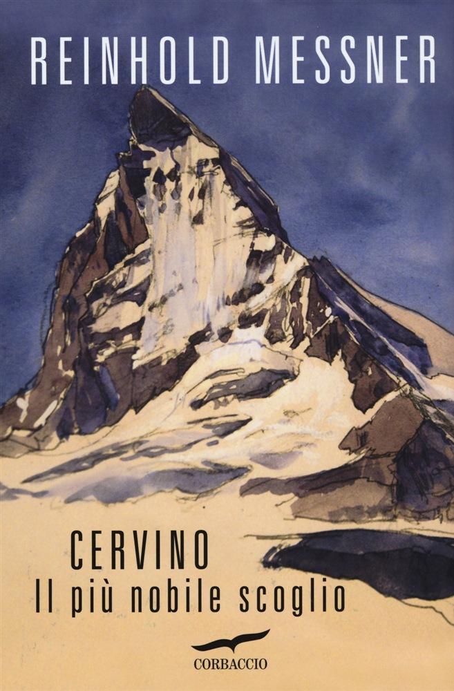 Reinhold Messner racconta il Cervino