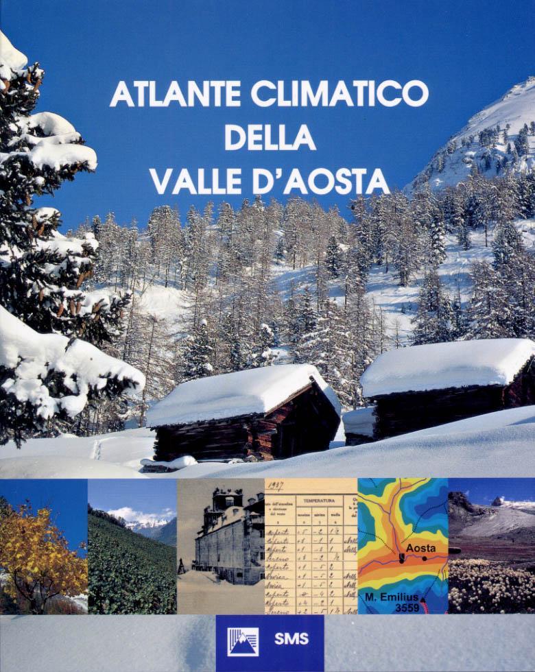 E' uscito l'«Atlante Climatico della Valle d'Aosta»