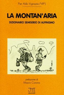 La Montan'aria, dizionario semiserio di alpinismo