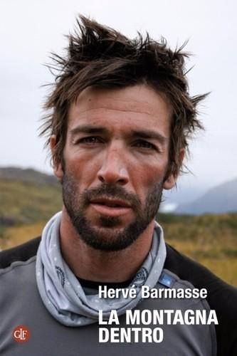 Hervé Barmasse: La montagna dentro